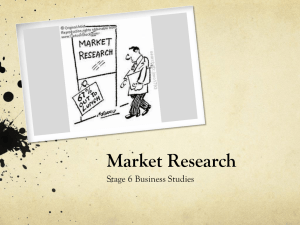 HSC Topic 1: Marketing Unit 3.3 Market Research Process