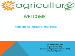 eAgriculture (Anil Kumar Das – Ministry of - E
