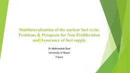 Multilateralization of the nuclear fuel cycle: Problems & Prospects for