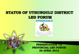 Status of uThungulu District LED Forum