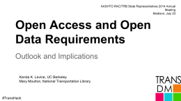 Open Access and Open Data Requirements