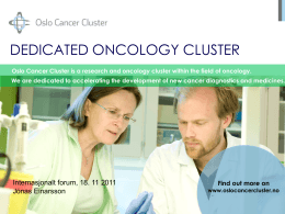Oslo Cancer Cluster has a STRONG PIPELINE: Therapeutics