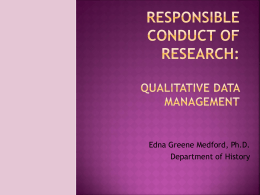 Responsible Conduct in Research: Qualitative Data Management
