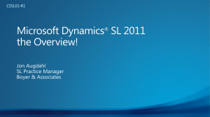 Microsoft Dynamics SL 2011 the Overview!