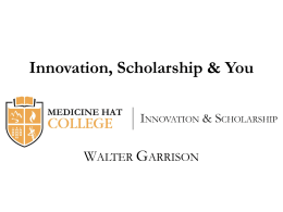 Innovation, Scholarship and You