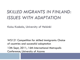 Skilled Migrants in Finland - 16th International Metropolis Conference