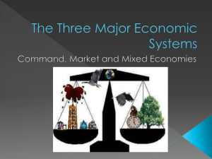 The Three Major Economic Systems