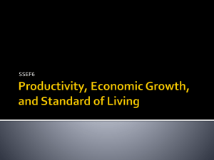 SSEF6 - Productivity, Economic Growth and Standard of Living