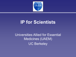 Intellectual Property for Scientists, UC Berkeley, 2007