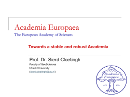 Towards a stable and robust Academia