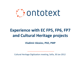 Experience with EC FP5, FP6, FP7 and Cultural Heritage