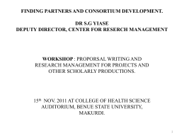 FINDING PARTNERS AND CONSORTIUM DEVELOPMENT. DR