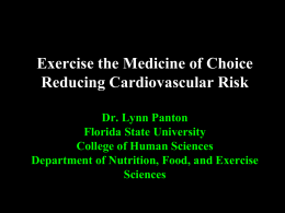 Exercise the Medicine of Choice Reducing Cardiovascular Risk Dr