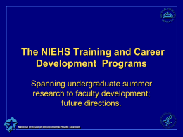 The NIEHS Training and Career Development Programs: Spanning