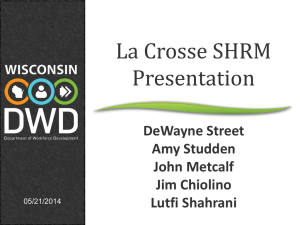 DWD powerpoint - La Crosse Area Society for Human Resource