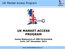 James Blakemore presentation .. UK market