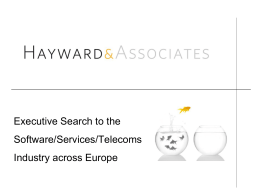 Executive Search to the Software/Services/Telecoms Industry across
