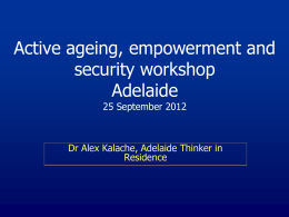 Active ageing, empowerment and security