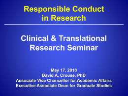 Slideshow for Responsible Conduct of Research