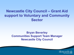 Newcastle City Council`s approach to Grant Aid