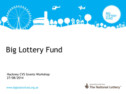 Big Lottery Grants Presentation.