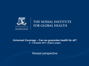 Update from Malaysia conference. Universal coverage