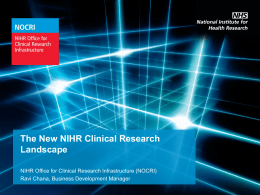 NIHR INFRASTRUCTURE TO SUPPORT RESEARCH
