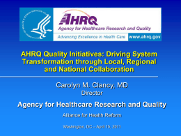 AHRQ Quality Initiatives - Alliance for Health Reform