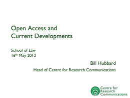 Open Access and Current Developments
