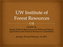 UW Institute of Forest Resources - School of Environmental and