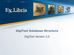 DigiTool 3.0 System and Database Structure