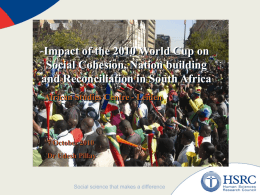 Impact of the 2010 World Cup on Social Cohesion, Nation building