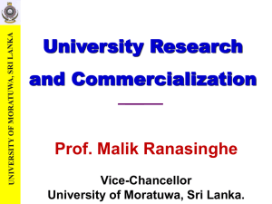University research and commercialization Prof. Malik Ranasinghe