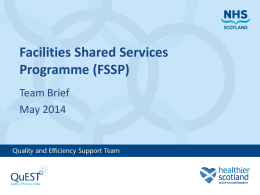 Facilities Shared Services Team Brief May 2014