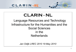 The CLARIN-NL Project