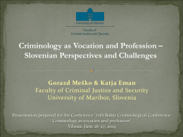 Criminology as Vocation and Profession