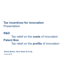 Tax incentives for innovation Presentation R&D Tax relief on the