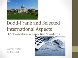 Dodd-Frank and Selected International Aspects OTC Derivatives