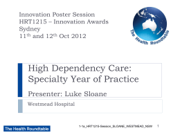 High Dependency Care: Specialty Year of Practice