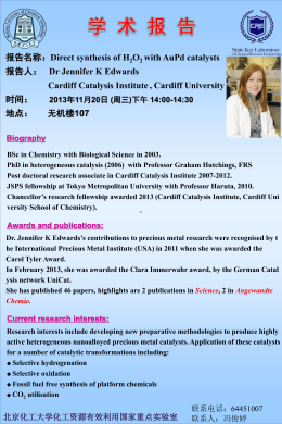 Dr Jennifer K Edwards Cardiff Catalysis Institute , Cardiff University