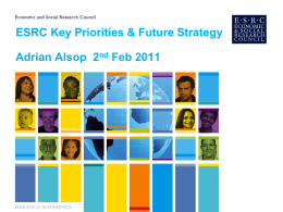 ESRC Key Priorities & Future Strategy