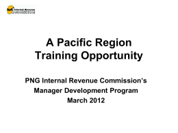 A Pacific Region Training Opportunity PNG Internal Revenue