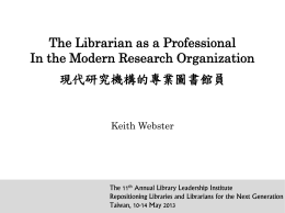 The Librarian as a Professional in the Modern