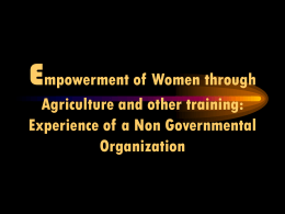 Empowerment of Women through Agriculture and other training