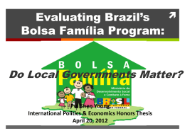 Evaluating Brazil`s Bolsa Familia Program
