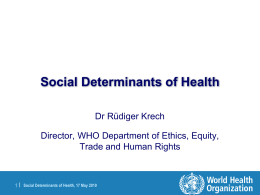 Social Determinants of Health: Action to Reduce Health