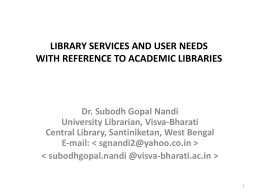 LIBRARY SERVICES AND USER NEEDs WITH REFERENCE TO