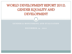 WORLD DEVELOPMENT REPORT2012: GENDER EQUALITY AND DEVELOPMENT