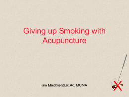 Giving up Smoking with Acupuncture
