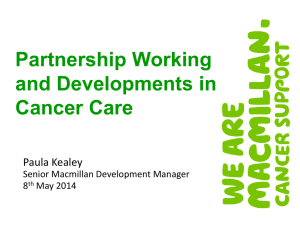 Paula Kealey - Partnership Working and Developments in Cancer